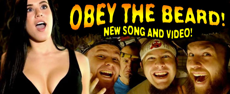 Obey the Beard! New Song and Video!